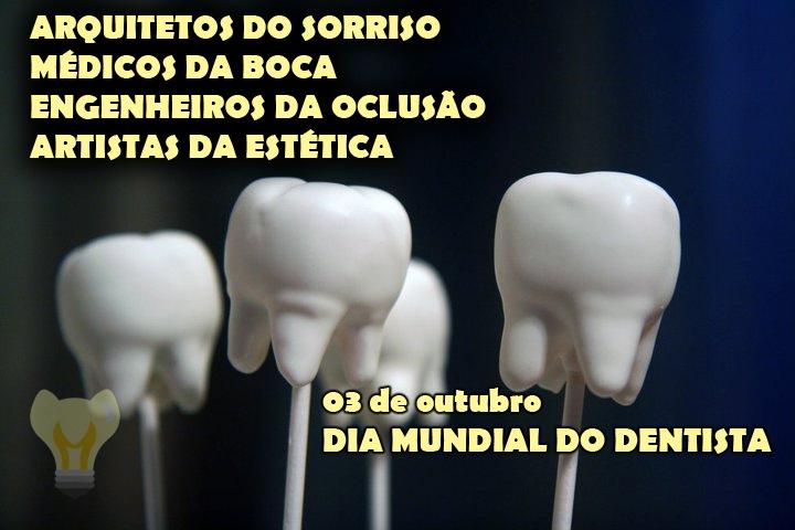 Feliz Dia Mundial Do Dentista 2013